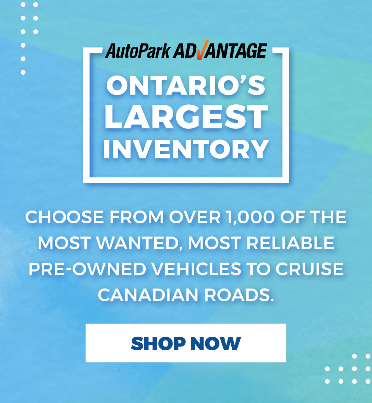 Ontario's Largest Inventory